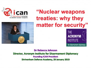 """Nuclear Weapons Treaties – Why they matter for security"" Presentation by Rebecca Johnson"