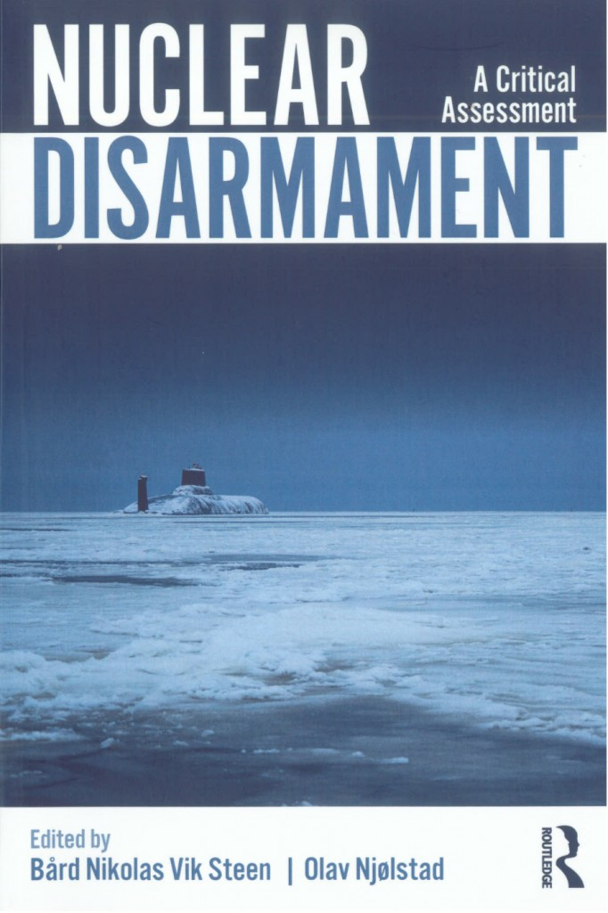 Nuclear Disarmerment - A Critcal Assessment
